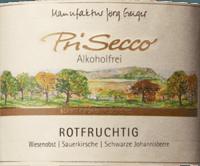 Voorvertoning: PriSecco rotfruchtig - Manufaktur Jörg Geiger